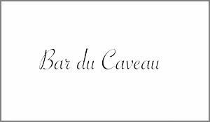 Bar du Caveau